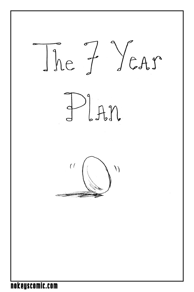 055 - The 7 Year Plan